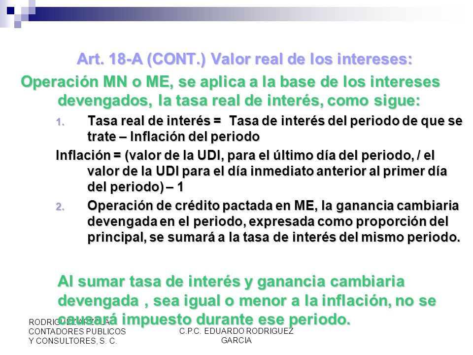 Art. 18-A (CONT.) Valor real de los intereses: