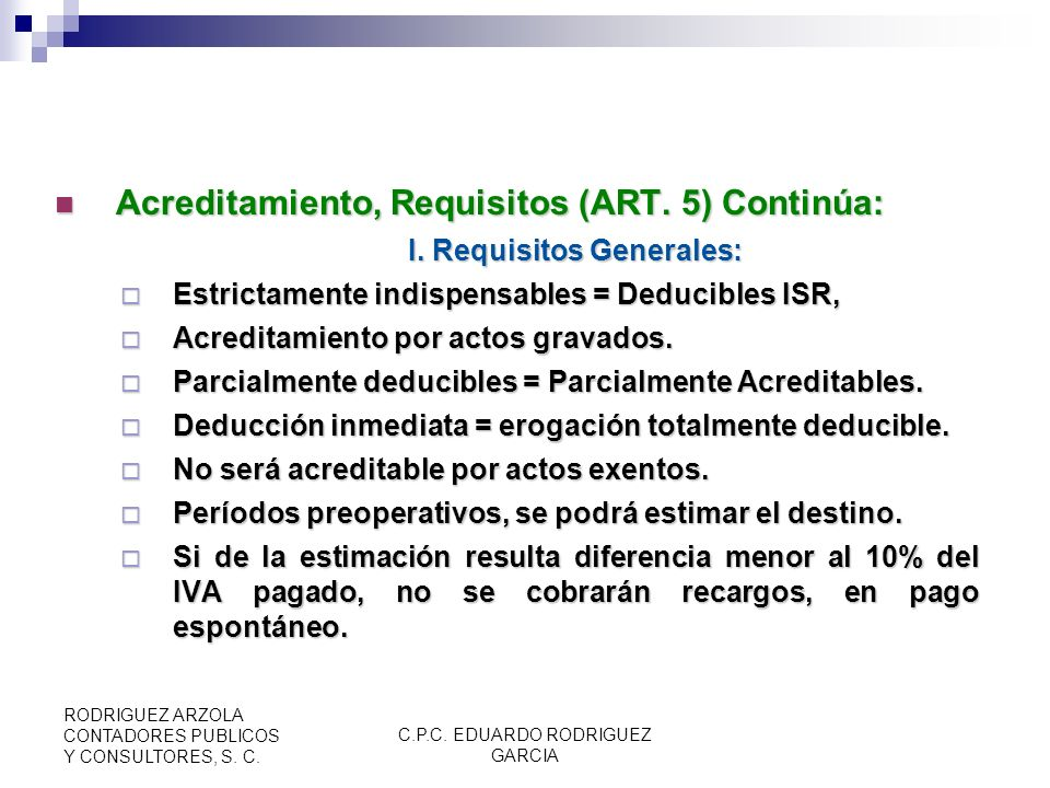 I. Requisitos Generales: