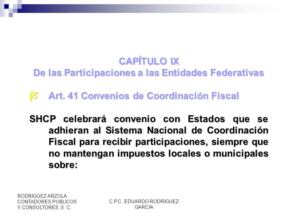 De las Participaciones a las Entidades Federativas