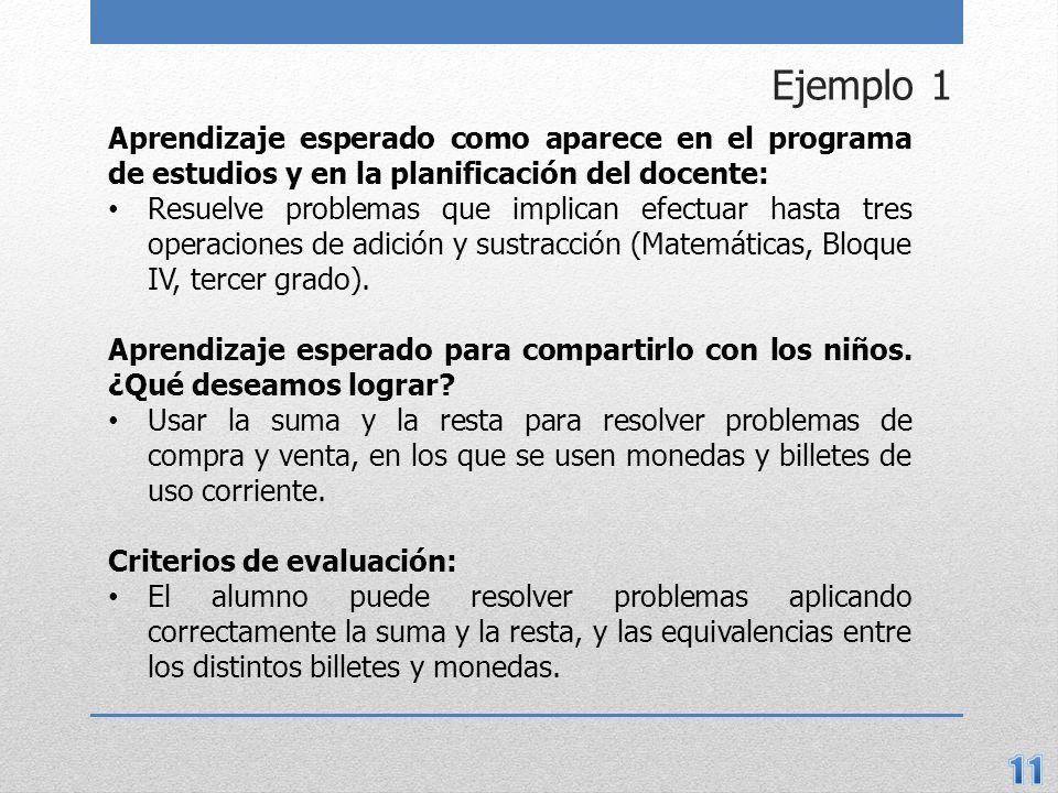 Ejemplo 1 Aprendizaje esperado como aparece en el programa de estudios y en la planificación del docente: