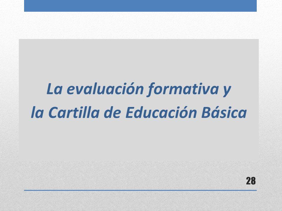 La evaluación formativa y la Cartilla de Educación Básica