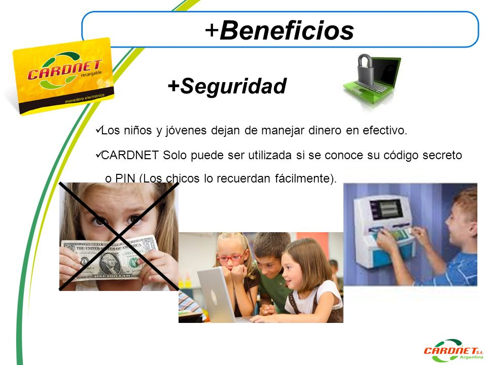+Seguridad +Beneficios