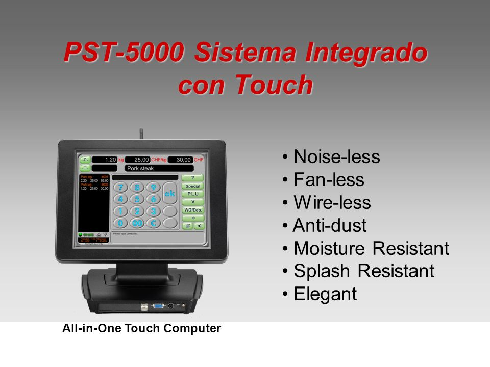 PST-5000 Sistema Integrado con Touch