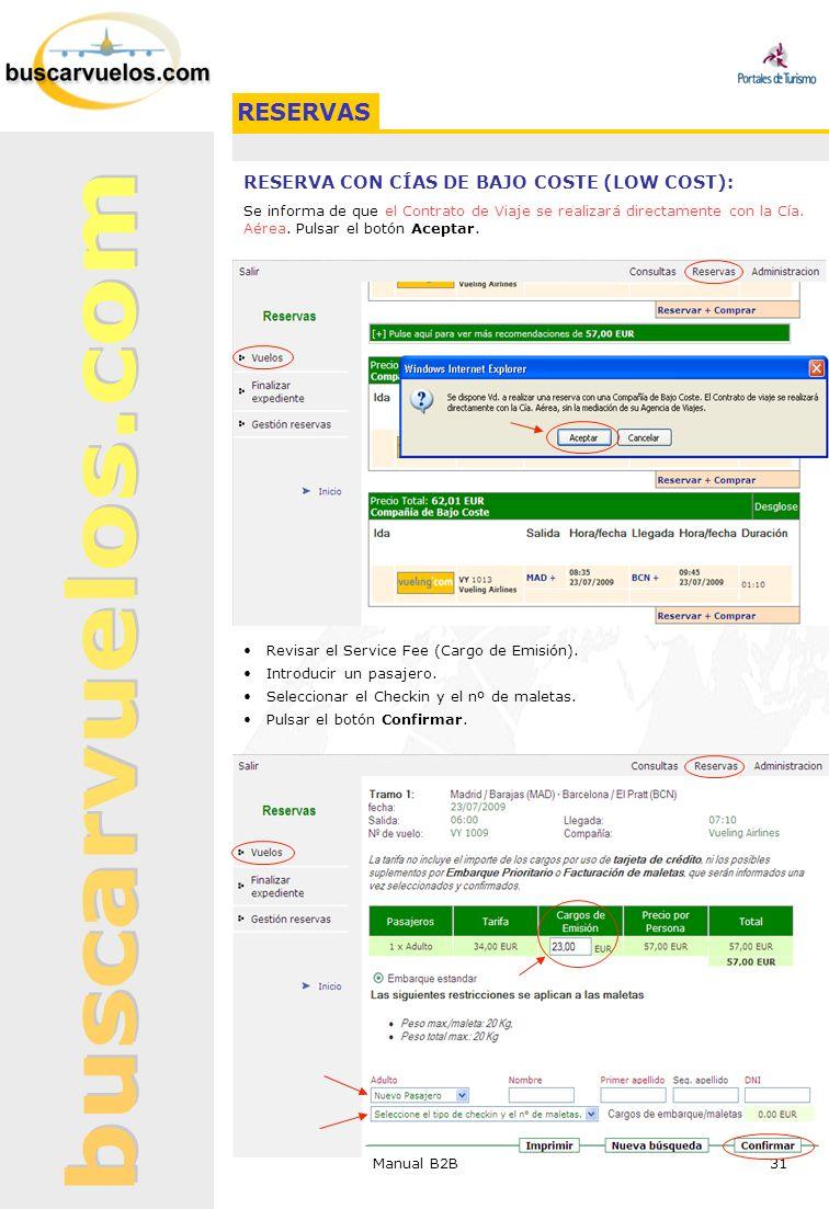RESERVAS RESERVA CON CÍAS DE BAJO COSTE (LOW COST):