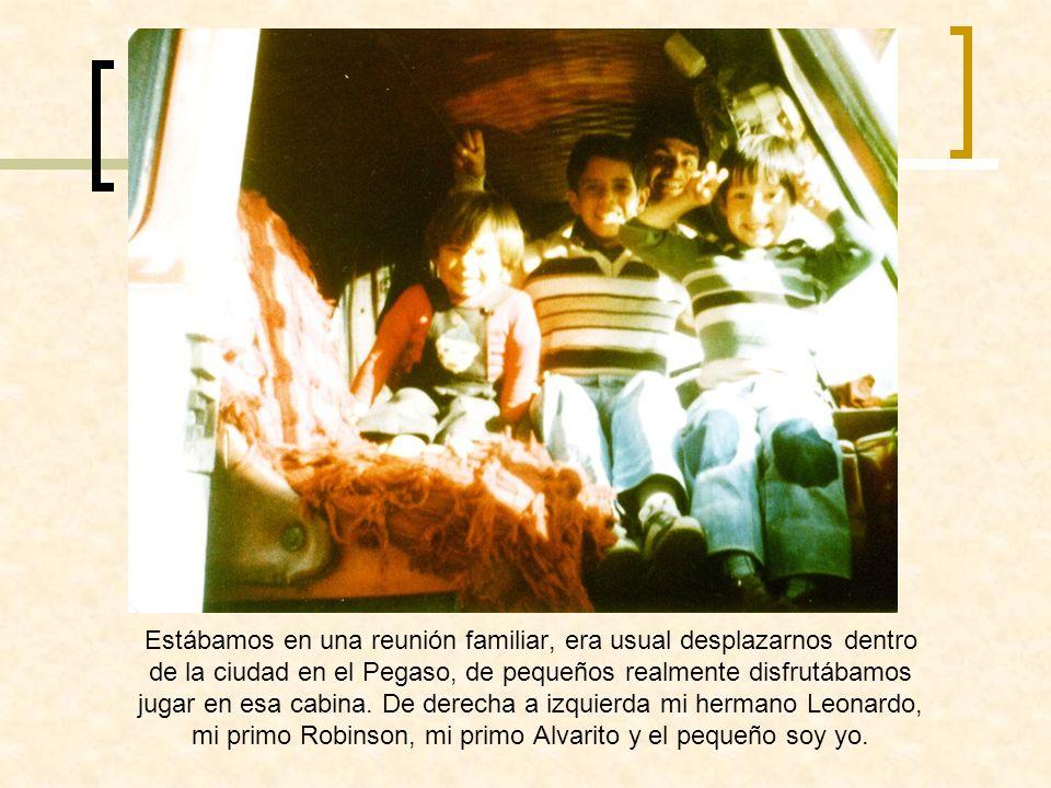 Estábamos en una reunión familiar, era usual desplazarnos dentro de la ciudad en el Pegaso, de pequeños realmente disfrutábamos jugar en esa cabina.