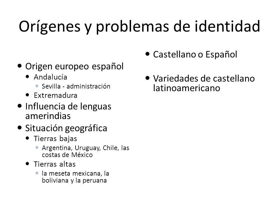 Orígenes y problemas de identidad