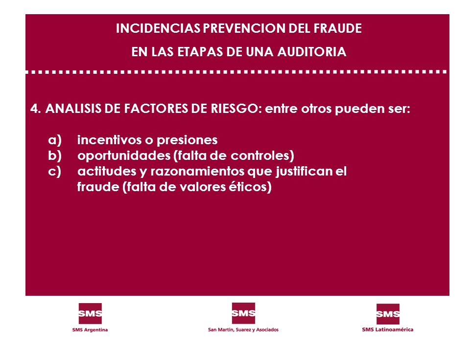 INCIDENCIAS PREVENCION DEL FRAUDE EN LAS ETAPAS DE UNA AUDITORIA