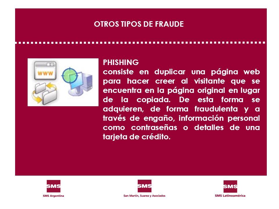 OTROS TIPOS DE FRAUDE PHISHING.
