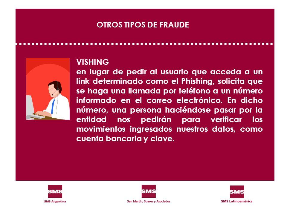 OTROS TIPOS DE FRAUDE VISHING.