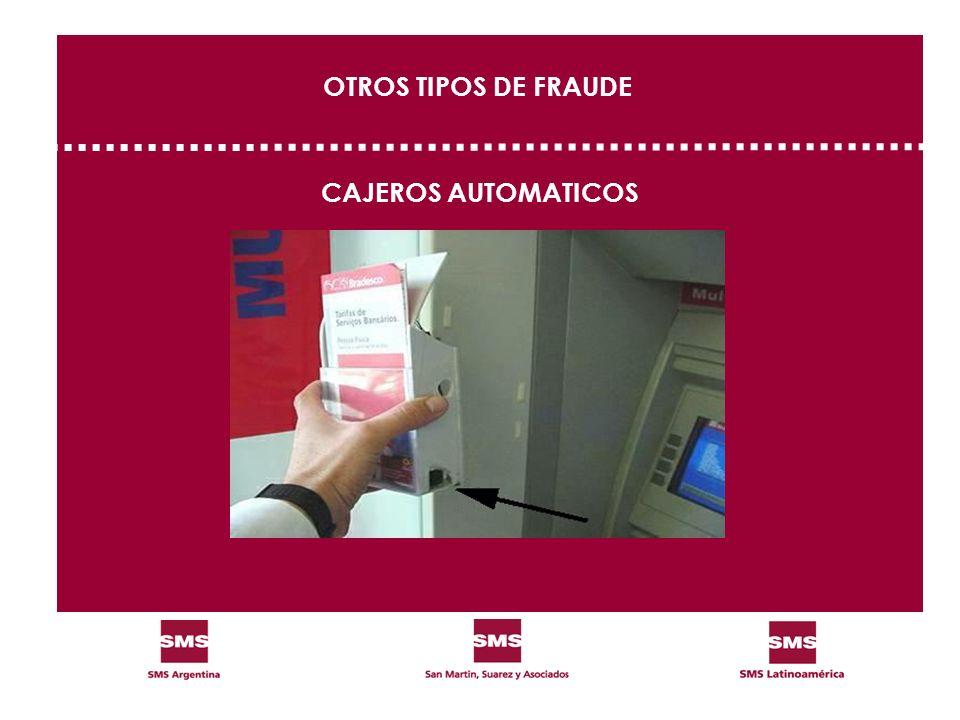 OTROS TIPOS DE FRAUDE CAJEROS AUTOMATICOS