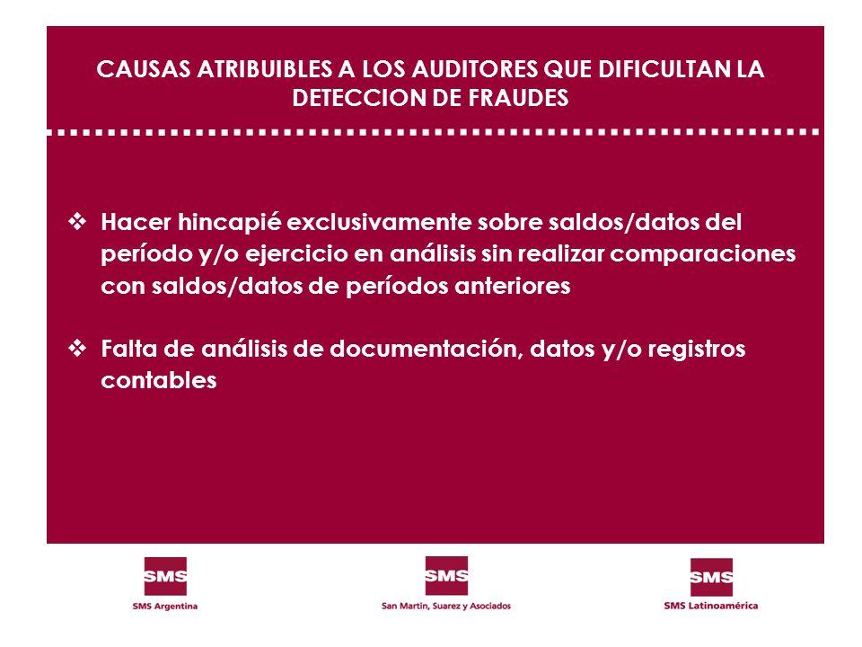 CAUSAS ATRIBUIBLES A LOS AUDITORES QUE DIFICULTAN LA DETECCION DE FRAUDES