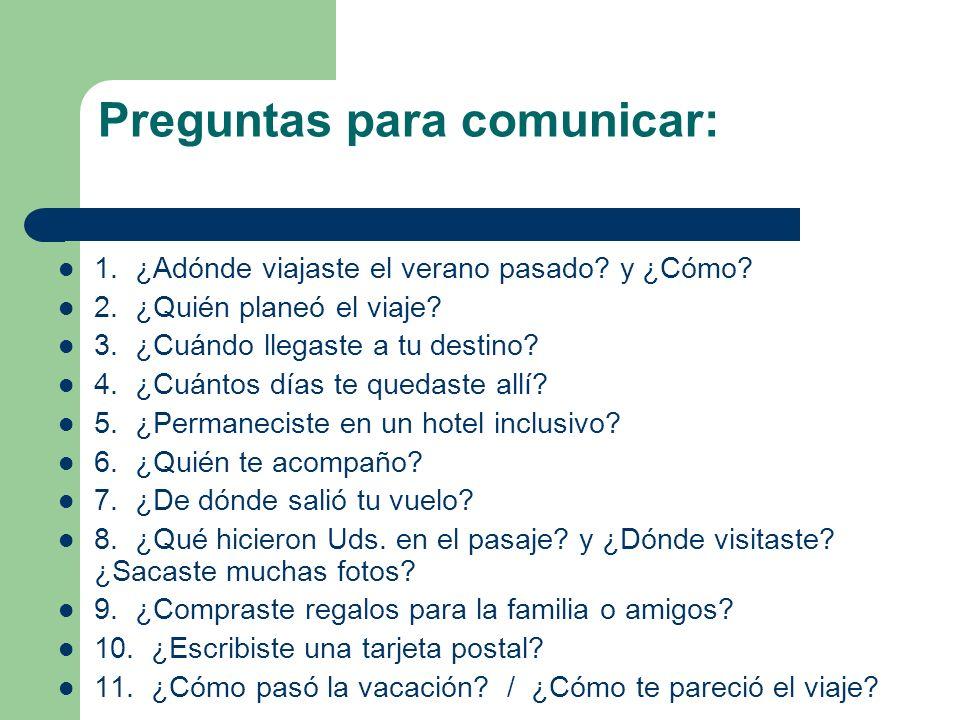 Preguntas para comunicar: