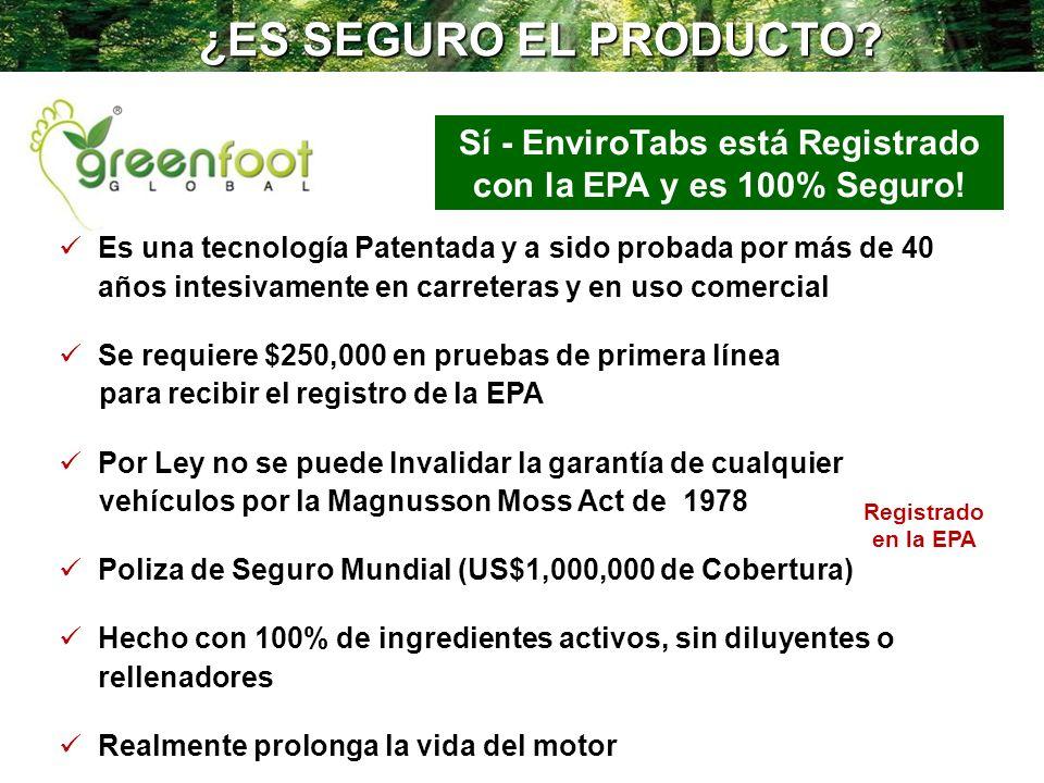 Sí - EnviroTabs está Registrado con la EPA y es 100% Seguro!