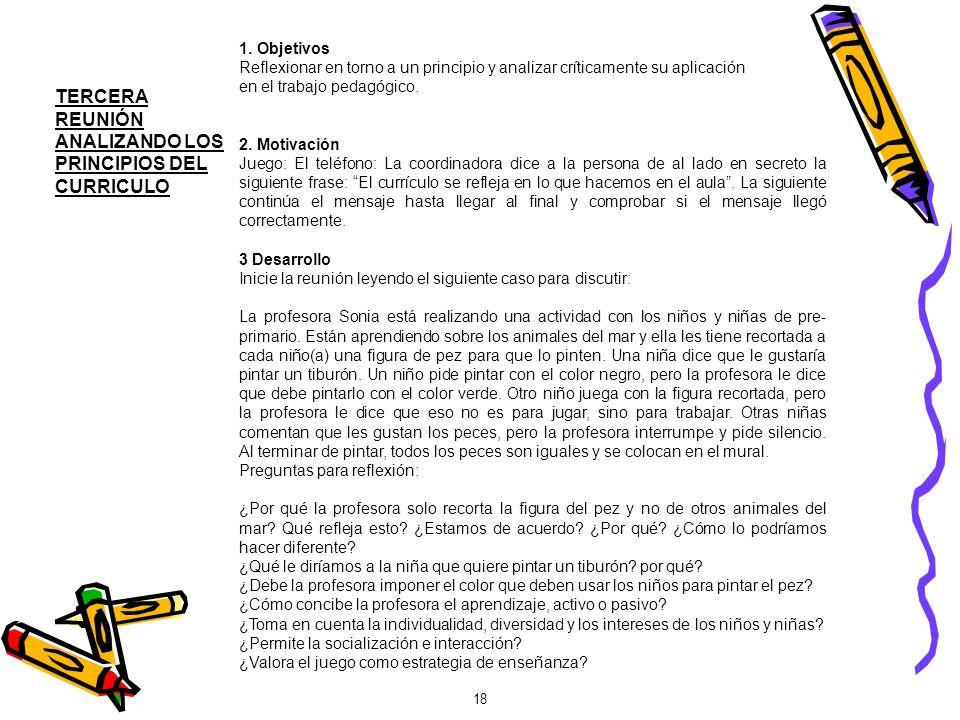 TERCERA REUNIÓN ANALIZANDO LOS PRINCIPIOS DEL CURRICULO