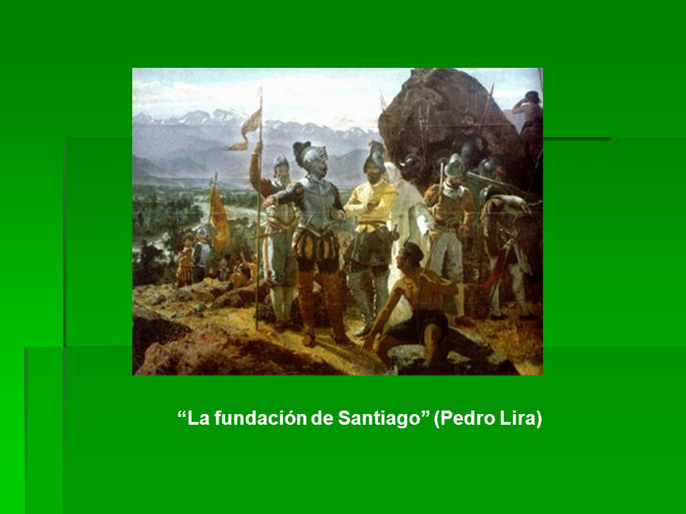 La fundación de Santiago (Pedro Lira)