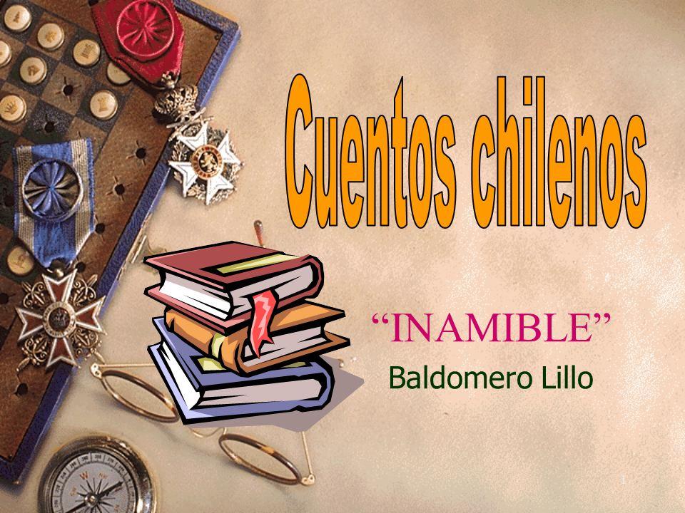 INAMIBLE Baldomero Lillo