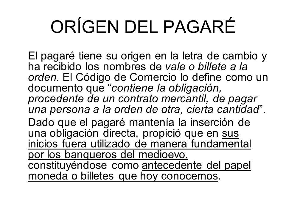ORÍGEN DEL PAGARÉ