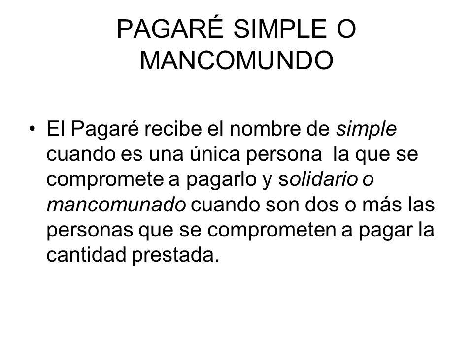PAGARÉ SIMPLE O MANCOMUNDO