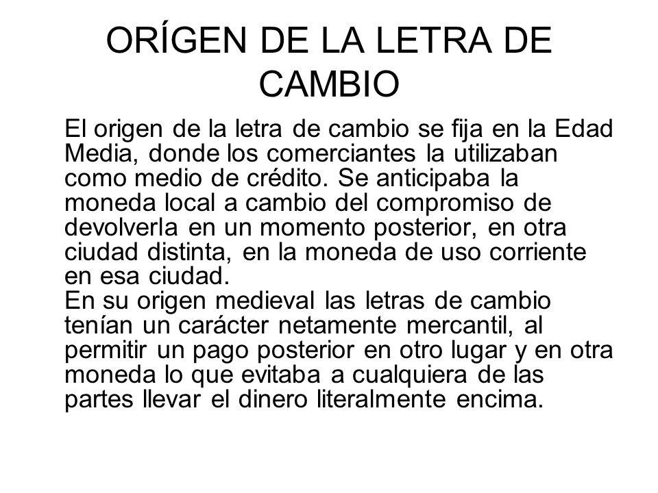 ORÍGEN DE LA LETRA DE CAMBIO