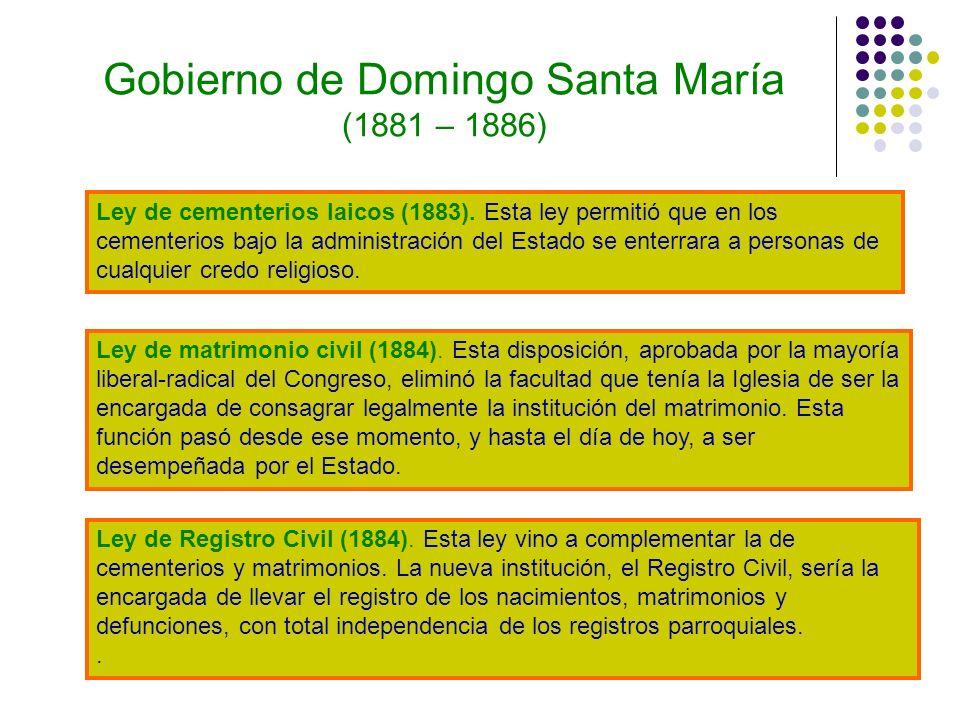 Gobierno de Domingo Santa María (1881 – 1886)