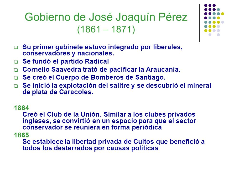 Gobierno de José Joaquín Pérez (1861 – 1871)