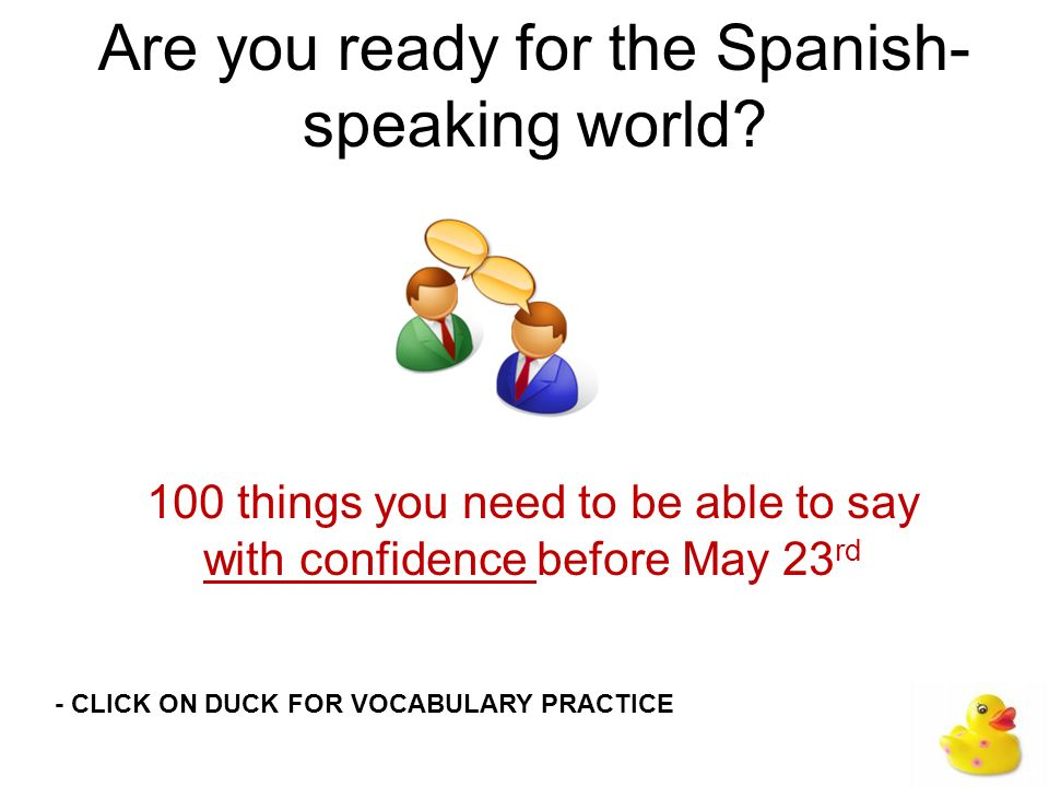 Are you ready for the Spanish-speaking world