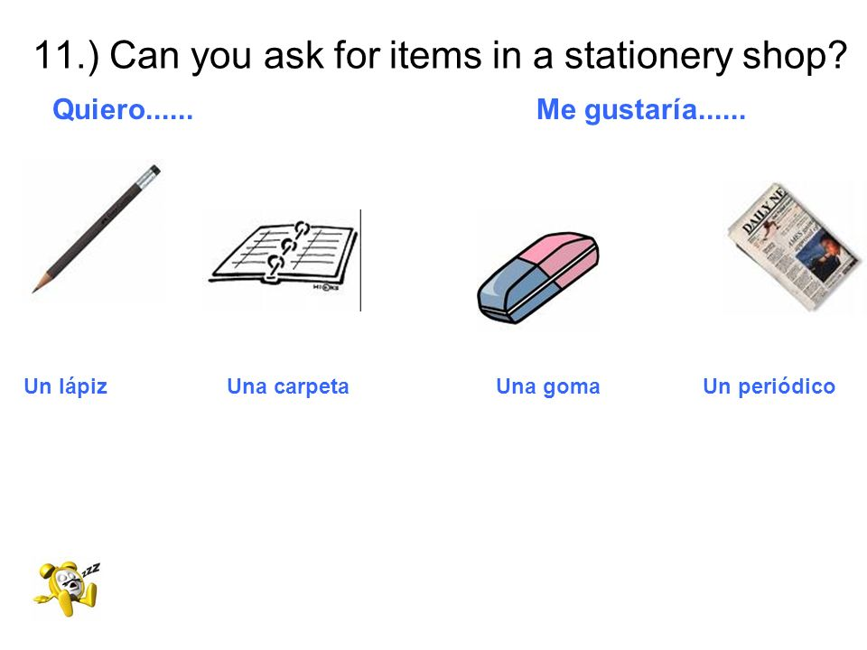 11.) Can you ask for items in a stationery shop