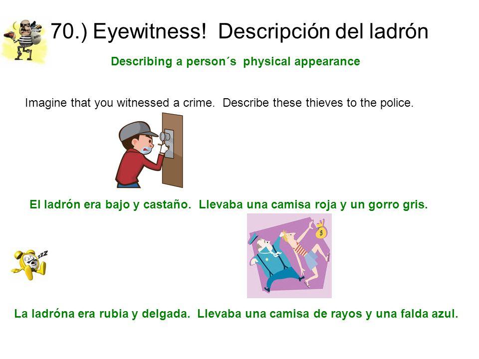 70.) Eyewitness! Descripción del ladrón