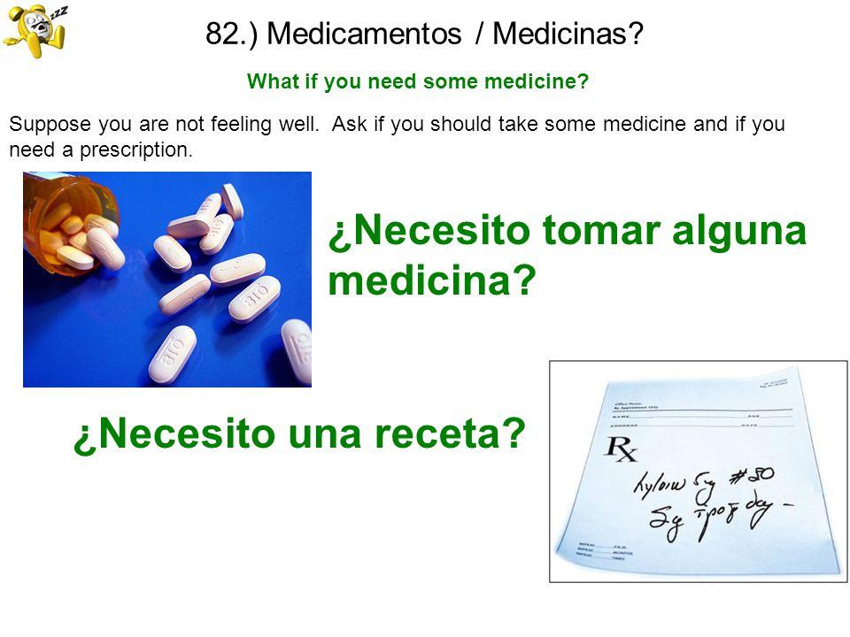 82.) Medicamentos / Medicinas