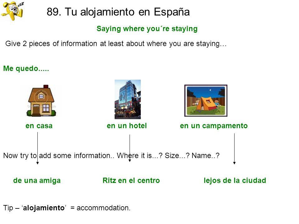 89. Tu alojamiento en España