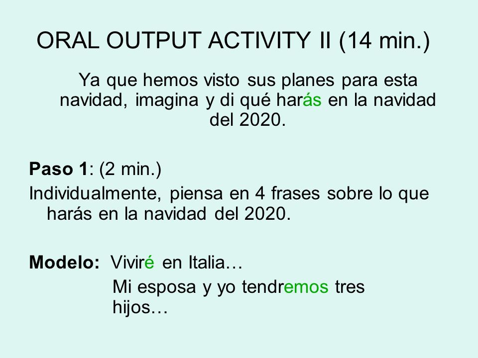 ORAL OUTPUT ACTIVITY II (14 min.)