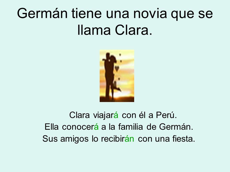 Germán tiene una novia que se llama Clara.