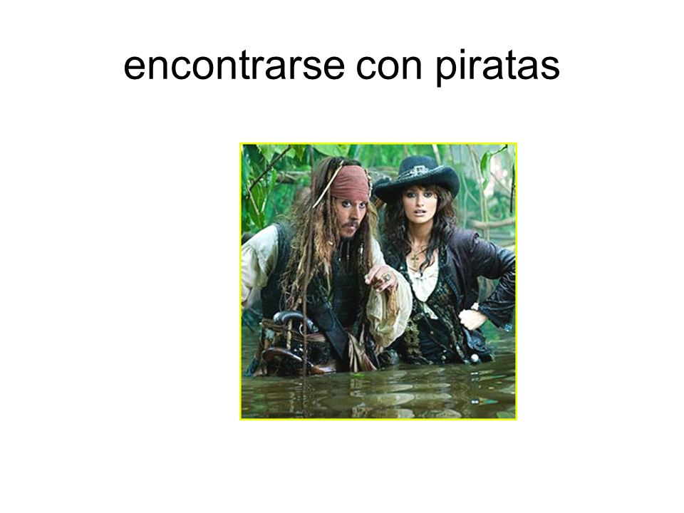 encontrarse con piratas