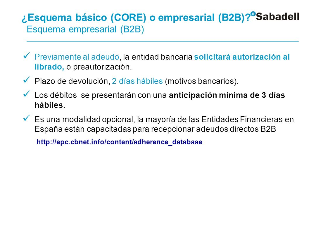 ¿Esquema básico (CORE) o empresarial (B2B)