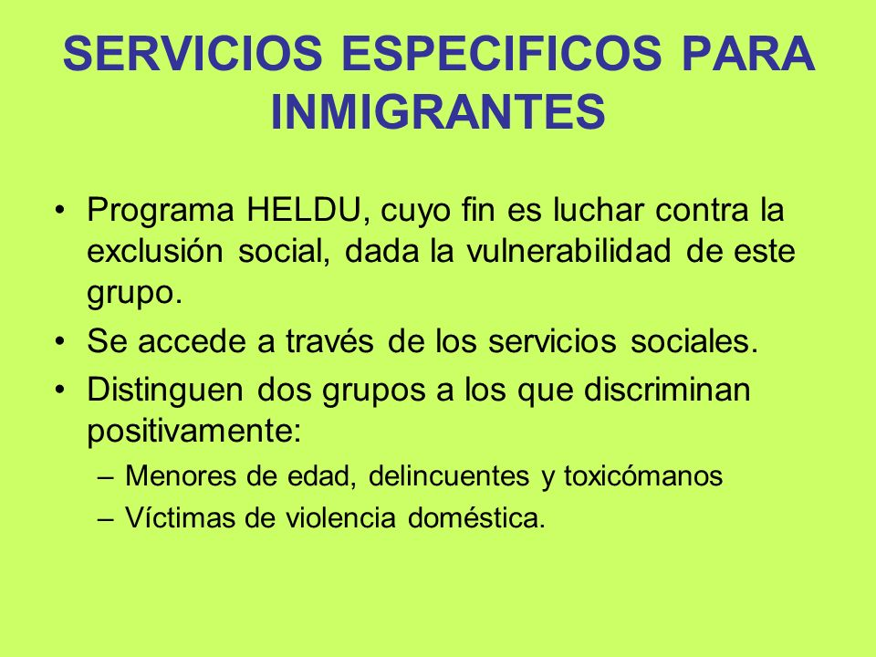 SERVICIOS ESPECIFICOS PARA INMIGRANTES