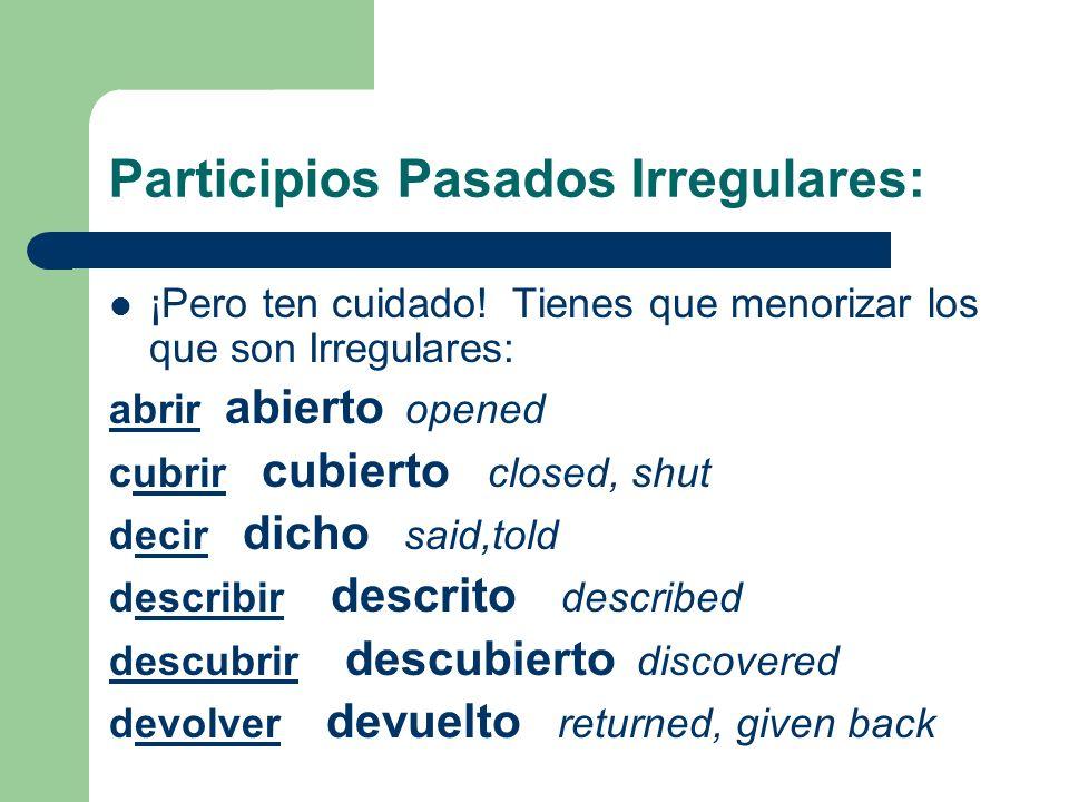 Participios Pasados Irregulares: