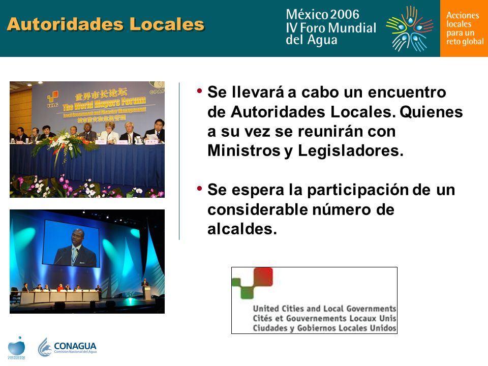Autoridades Locales Se llevará a cabo un encuentro de Autoridades Locales. Quienes a su vez se reunirán con Ministros y Legisladores.