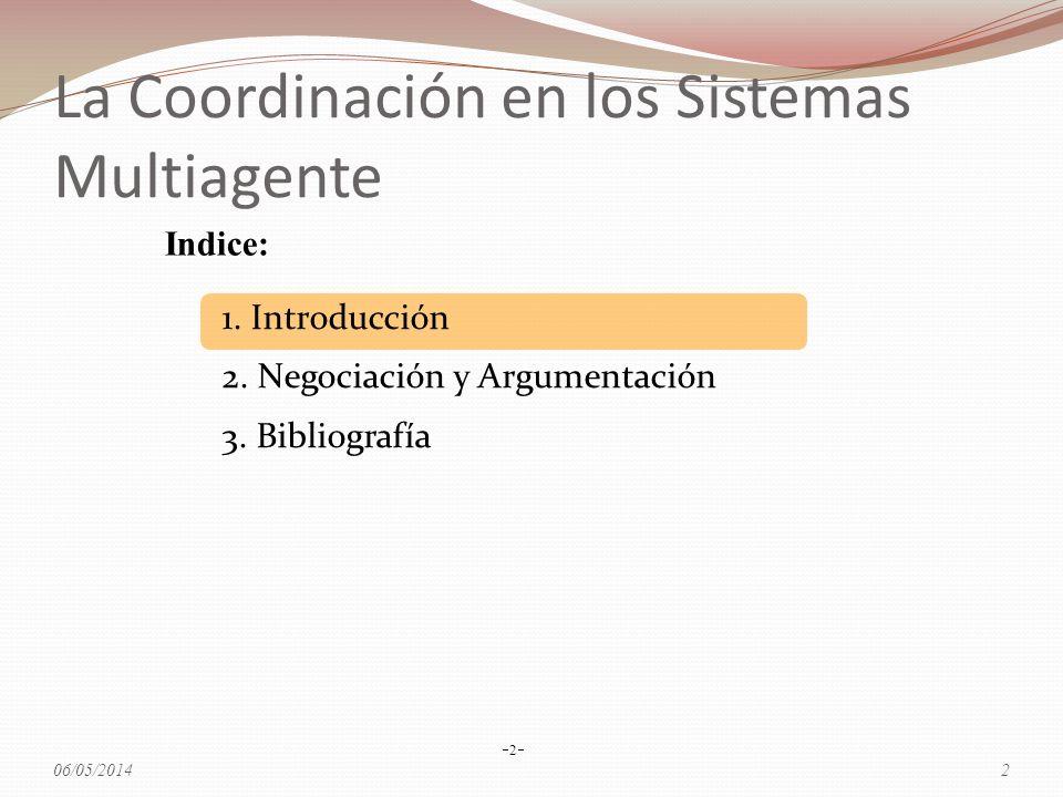 La Coordinación en los Sistemas Multiagente