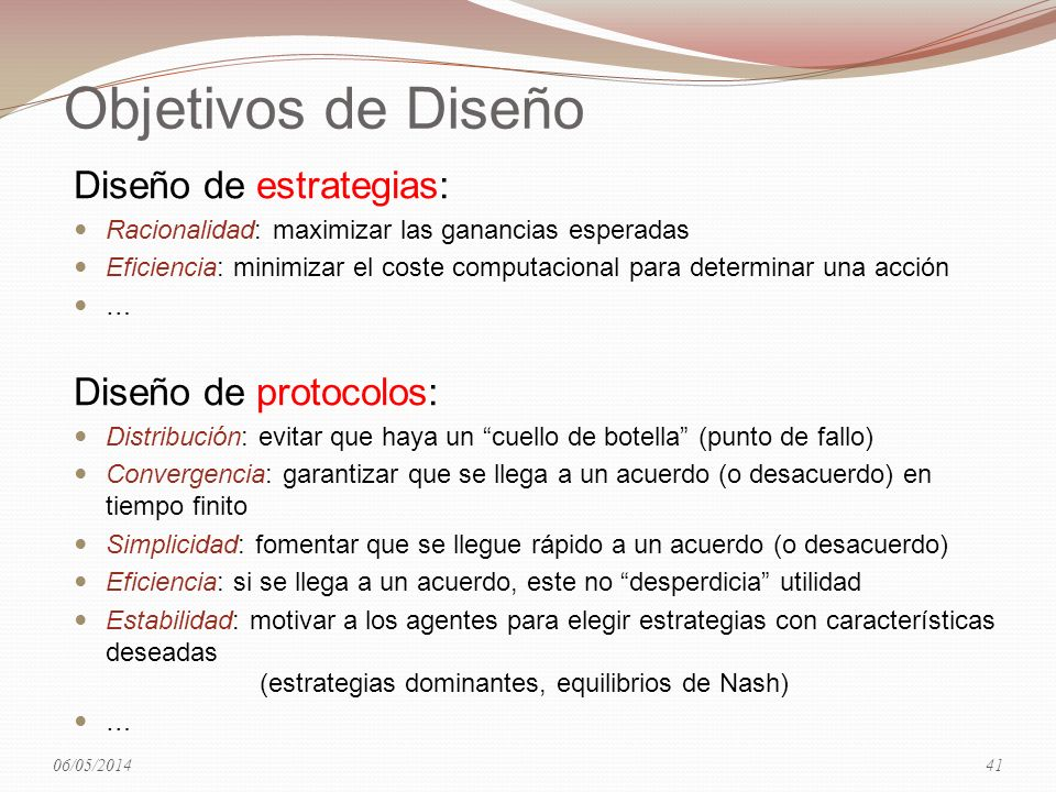 Objetivos de Diseño Diseño de estrategias: Diseño de protocolos: