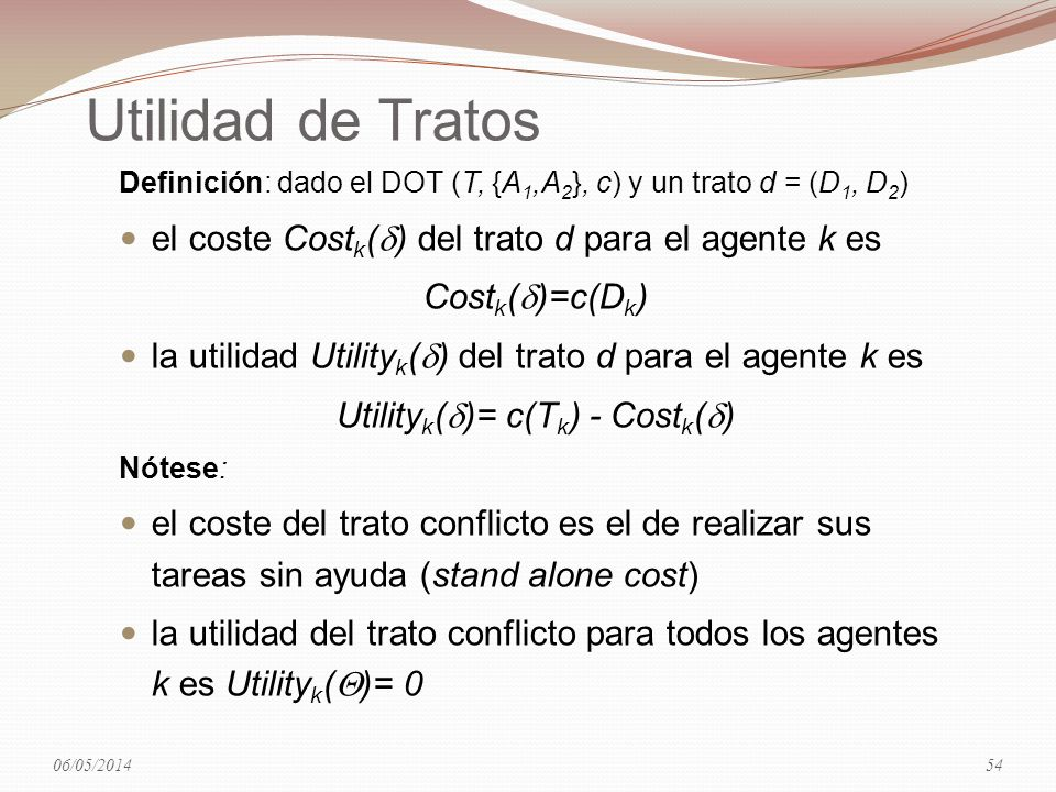 Utilityk()= c(Tk) - Costk()