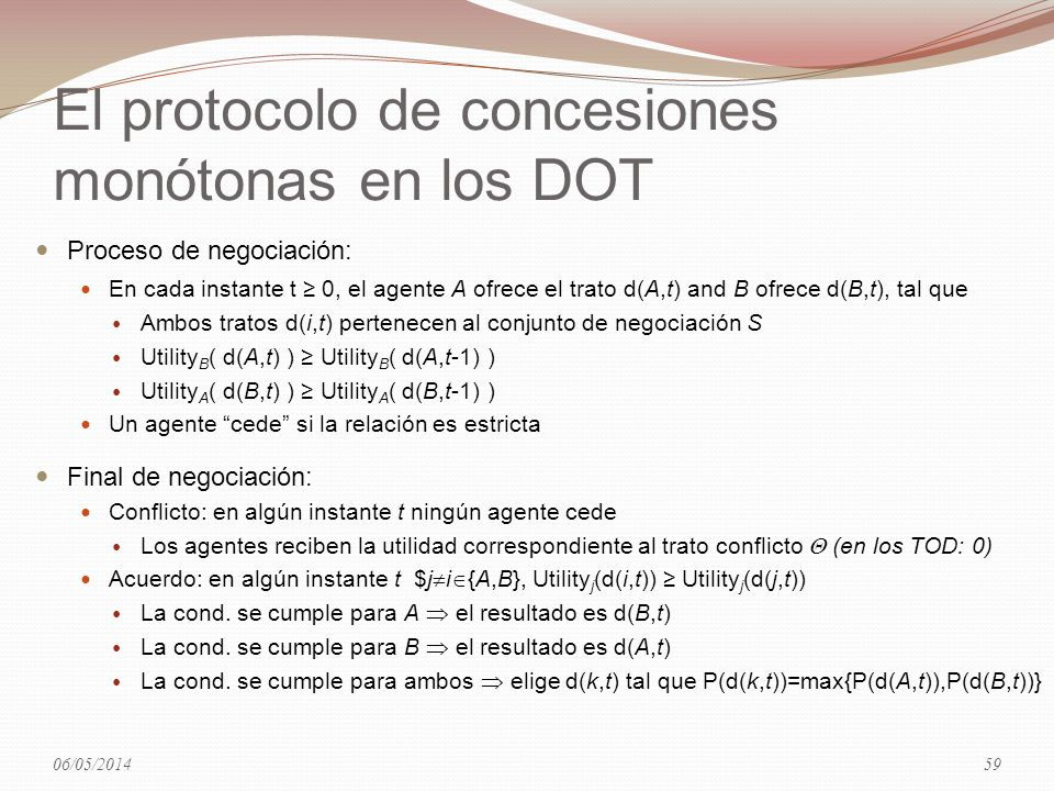 El protocolo de concesiones monótonas en los DOT