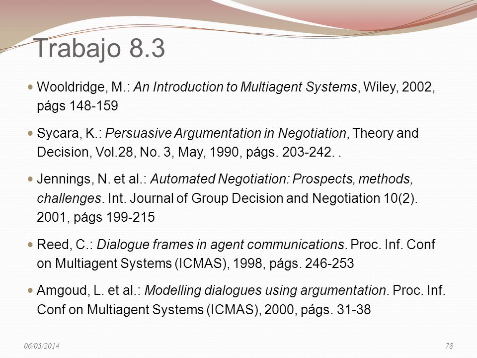29/03/2017 Trabajo 8.3. Wooldridge, M.: An Introduction to Multiagent Systems, Wiley, 2002, págs 148-159.