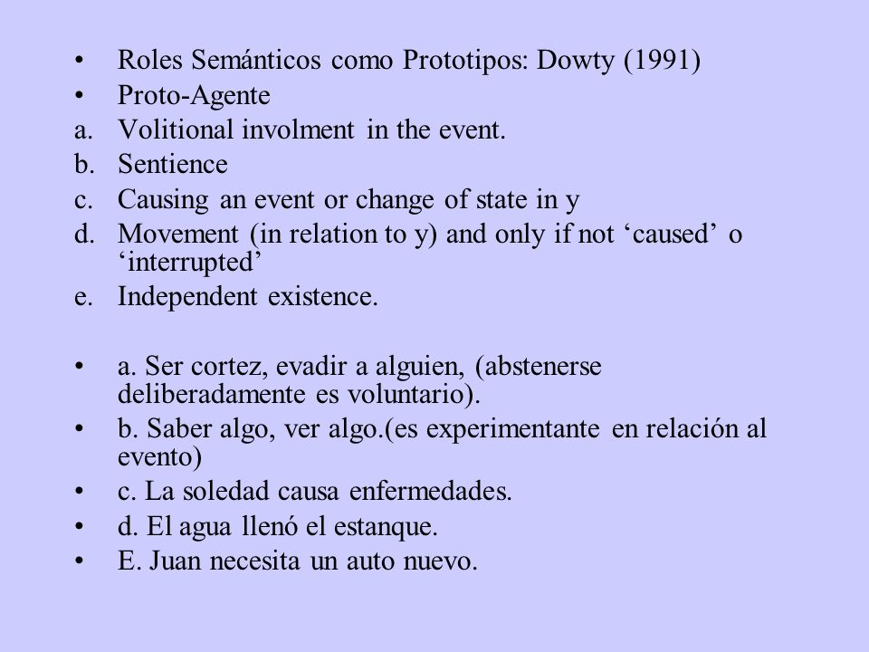 Roles Semánticos como Prototipos: Dowty (1991)