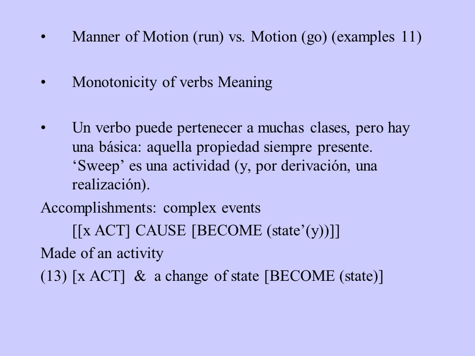 Manner of Motion (run) vs. Motion (go) (examples 11)