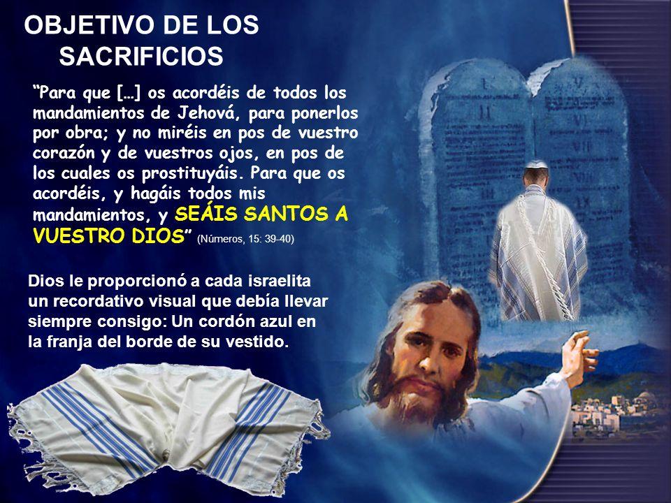 OBJETIVO DE LOS SACRIFICIOS