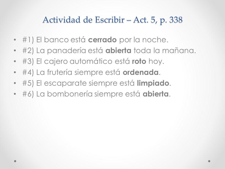 Actividad de Escribir – Act. 5, p. 338
