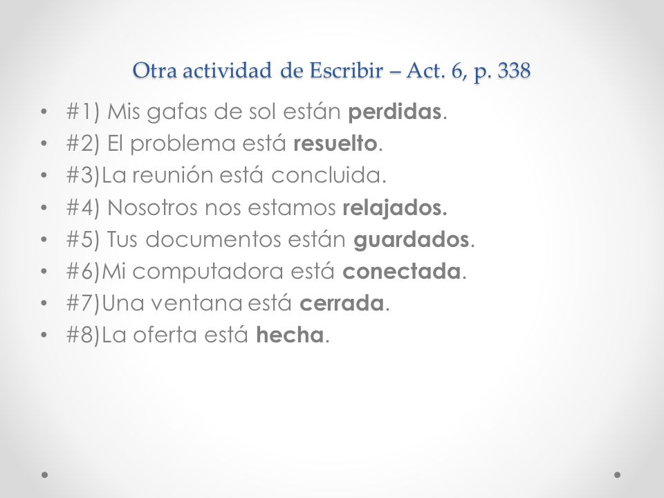 Otra actividad de Escribir – Act. 6, p. 338