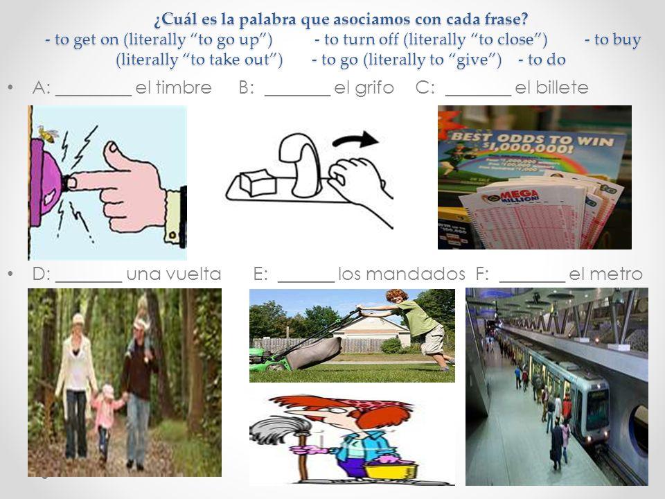 A: ________ el timbre B: _______ el grifo C: _______ el billete