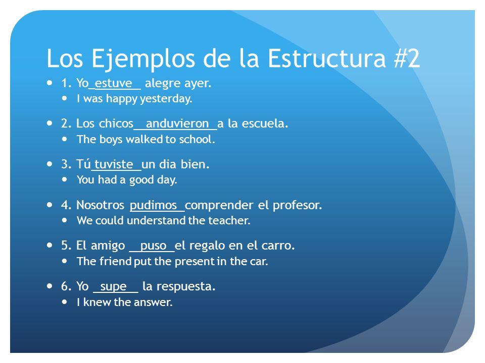 Los Ejemplos de la Estructura #2