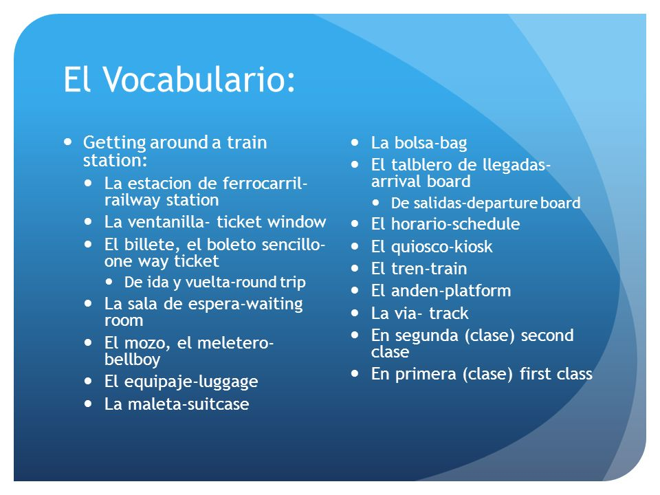 El Vocabulario: Getting around a train station: La bolsa-bag